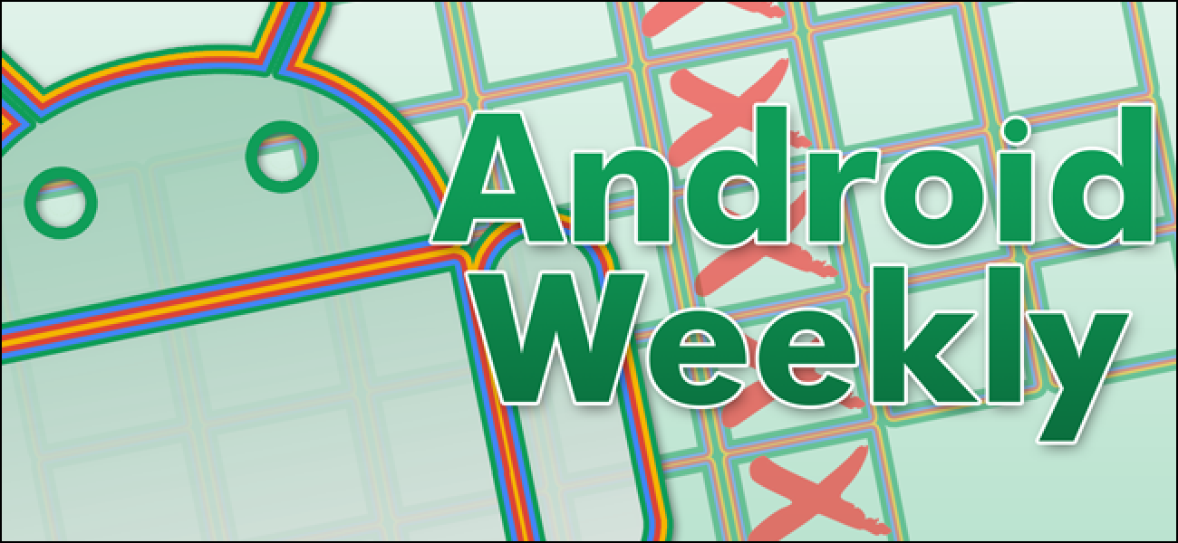 Android Weekly: What's Coming in Android Q (and Some Other Stuff)