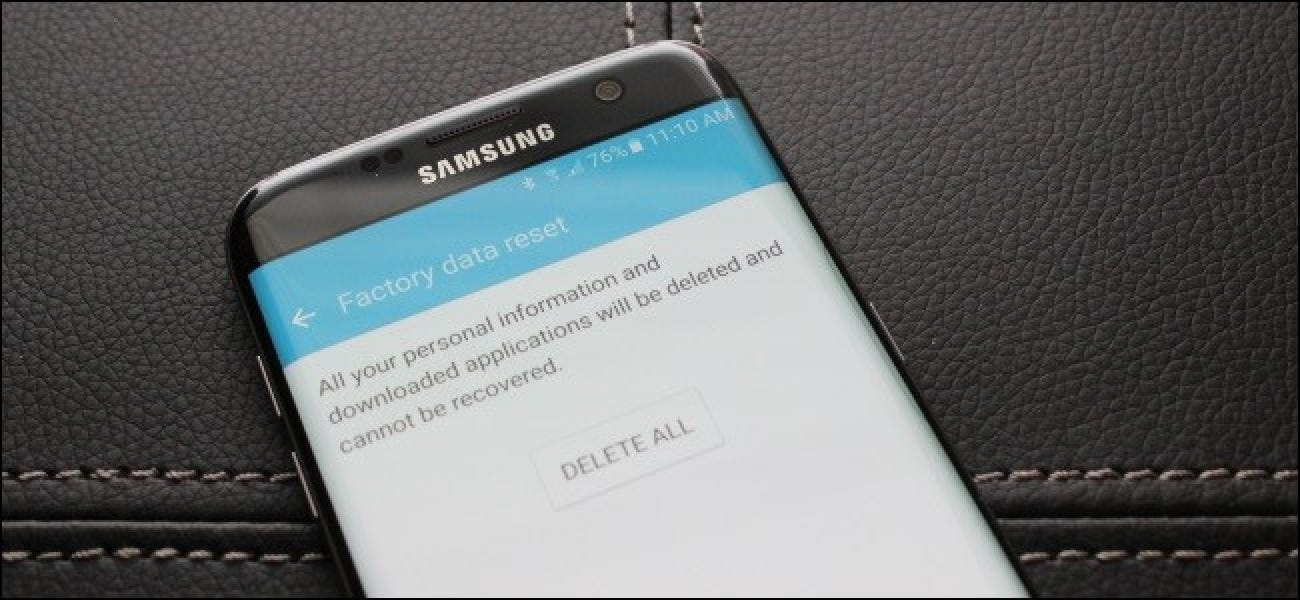 How to Wipe Your Android Device and Restore It to Factory