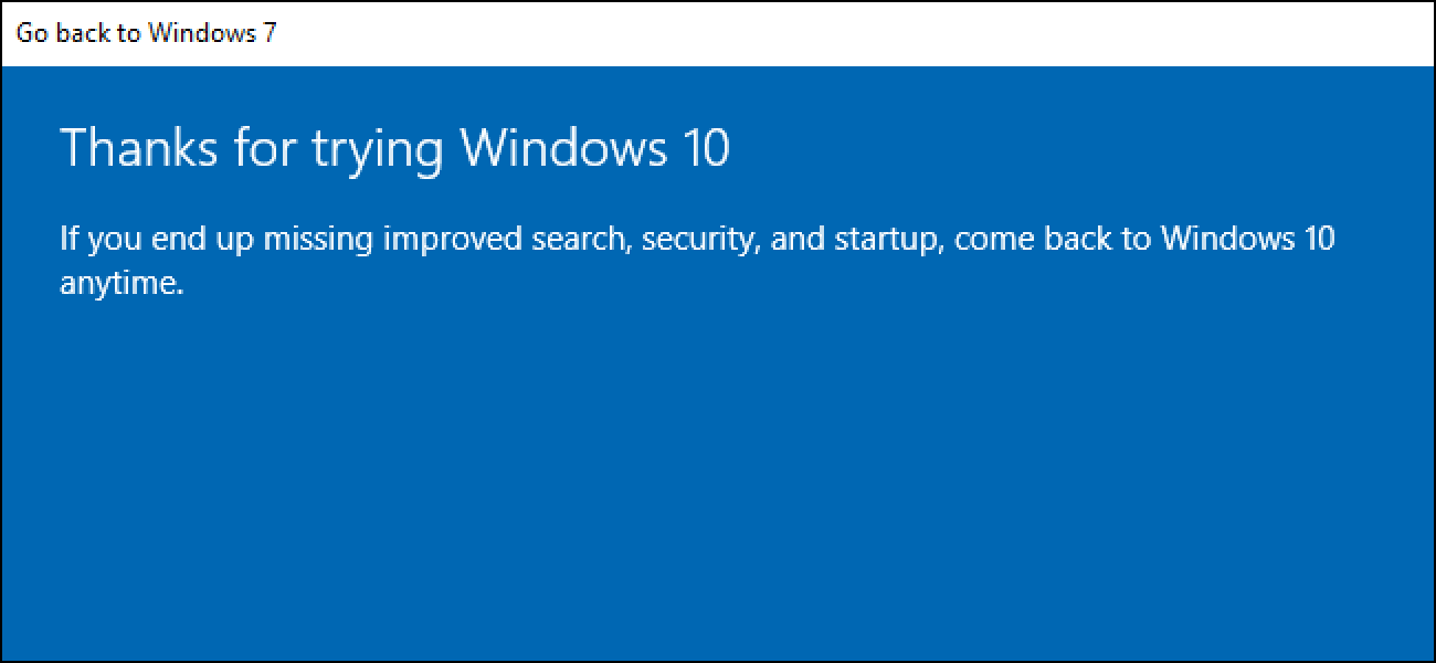 How to Uninstall Windows 10 and Downgrade to Windows 7 or 8 1