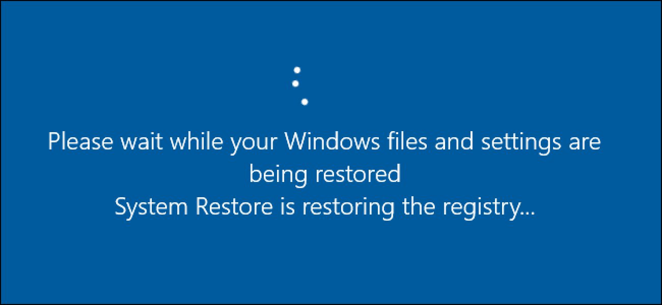 How To Use System Restore In Windows 7  8  And 10