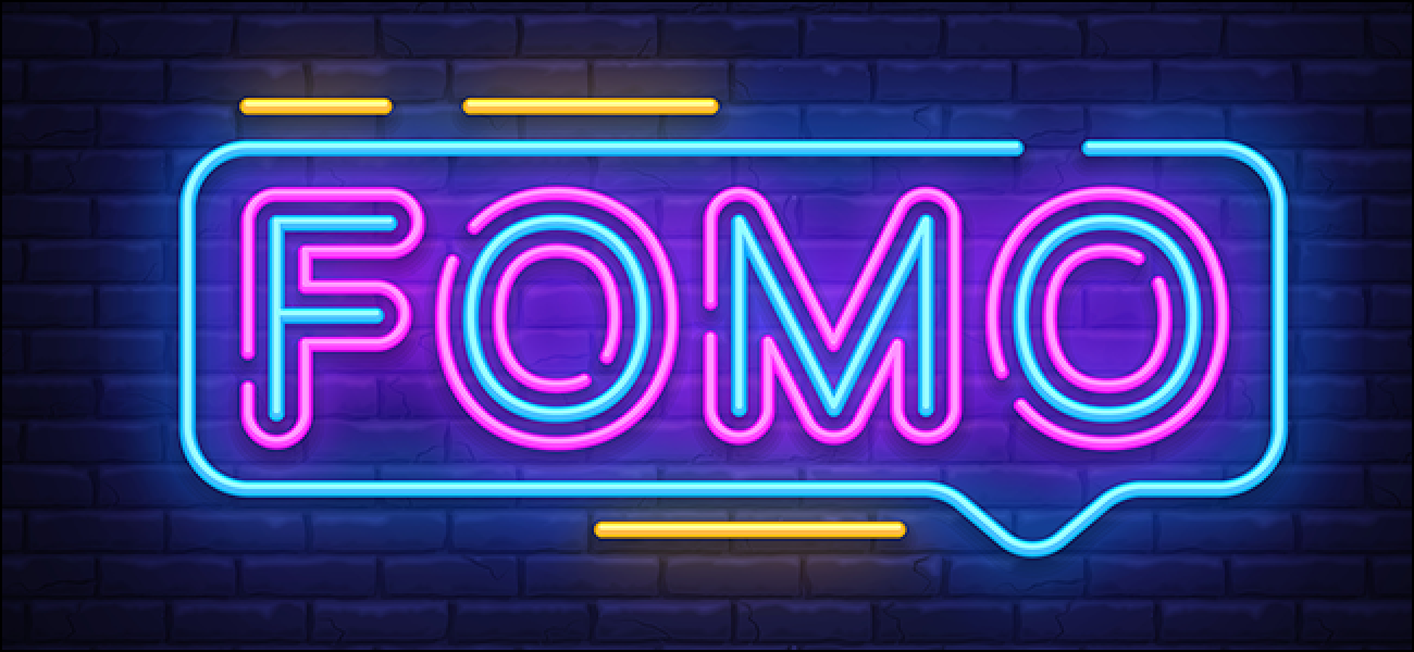 """What Does """"FOMO"""" Mean, and How Do You Use It?"""