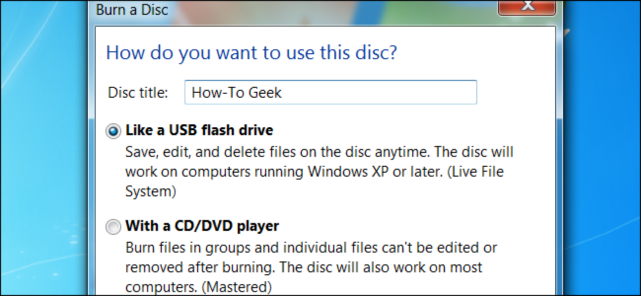 Live File System vs  Mastered Disc Formats in Windows