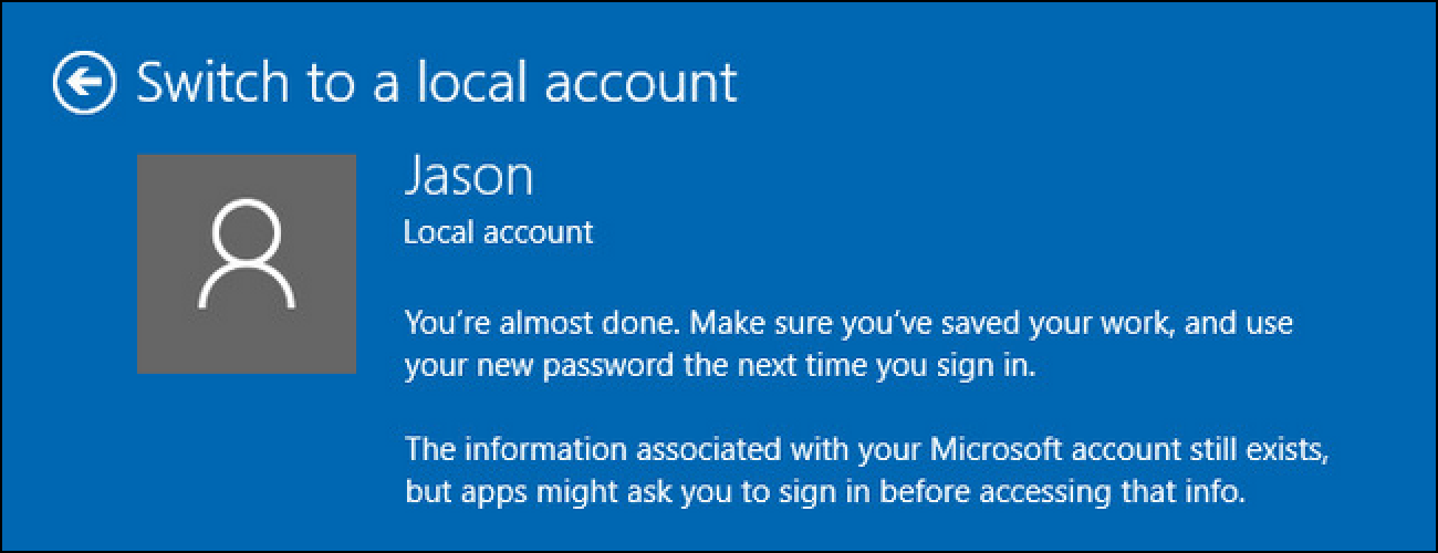 How to Revert Your Windows 10 Account to a Local One (After the Windows Store Hijacks It)