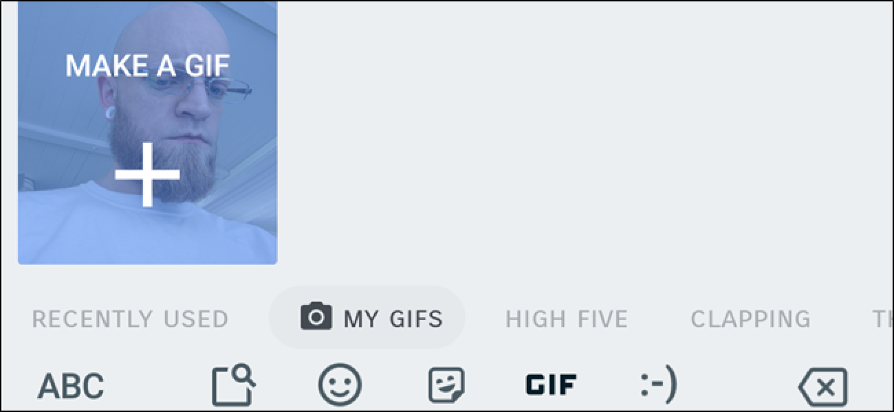 How to Make Animated GIFs Using Google's Gboard Keyboard on