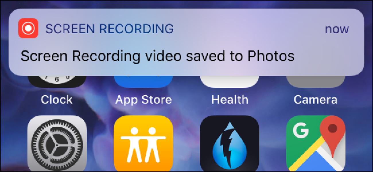 How to Record a Video of Your iPhone or iPad's Screen