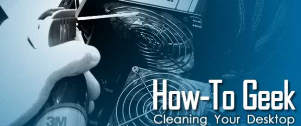 How To Thoroughly Clean Your Dirty Desktop Computer