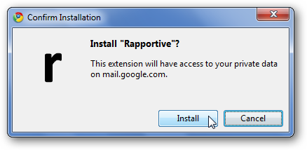 notice that chrome warns rapportive may access your private data from gmail though rapportive says that they only use this data securely on your computer