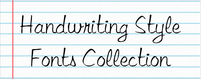 Handwriting styled fonts can add an elegant casual or fun touch to make