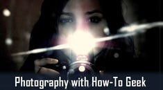 Photography With How-To Geek: When Should I Use a Flash?