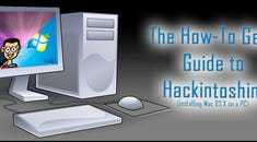 The How-To Geek Guide to Hackintoshing – Part 3: Upgrading to Lion and Dual-Booting