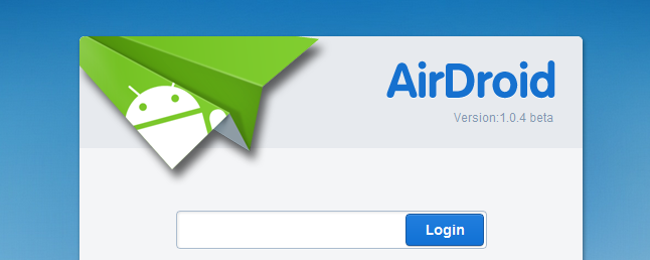 Control Your Android from a Browser with AirDroid