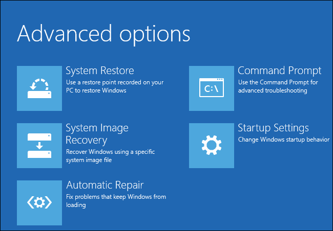 How to Use the Advanced Startup Options to Fix Your Windows 8 or 10 PC