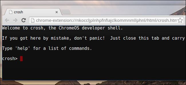 10+ Commands Included In Chrome OS's Hidden Crosh Shell