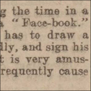 "A photograph of the first example of ""face-book"" found in print in 1902"
