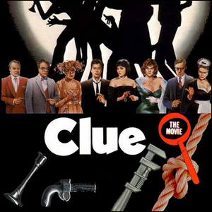 A movie poster for Clue, depicting the cast and the weapons used in the game and film
