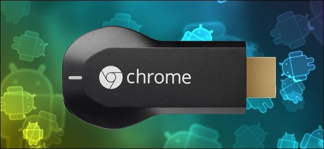 How to Easily Cast Local Media Files from Android to the Chromecast