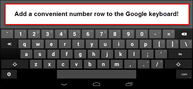 How to Add a Dedicated Number Row to the Google Keyboard in Android