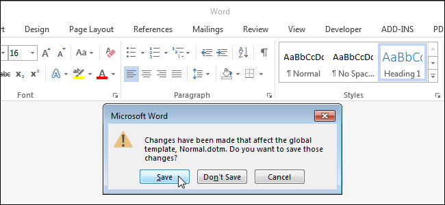 How To Get Notified When Word Wants To Save Changes To The Normal