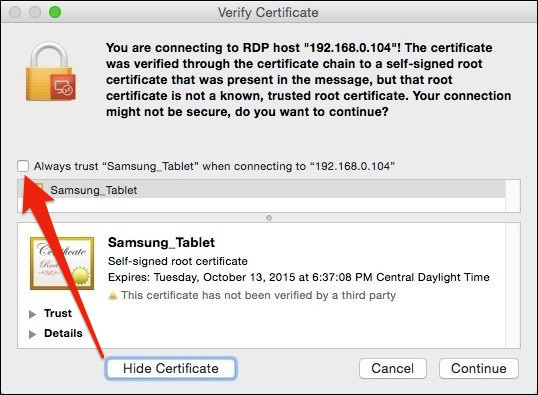 If You Don T Want To See This Warning Dialog In The Future Show Certificate And Then Check Always Trust Option As Shown Below