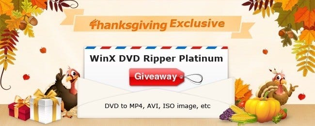 Thanksgiving Giveaway: Download WinX DVD Ripper Platinum