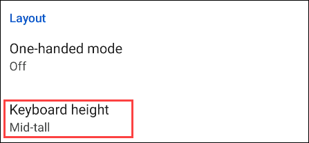 """Go to """"Keyboard Height."""""""