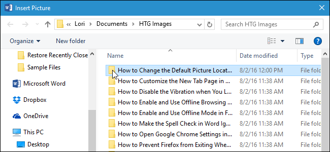 "How to Change the Default ""Insert Picture"" Location in"
