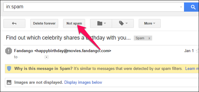 "Click ""Not Spam"" at the top of the email"