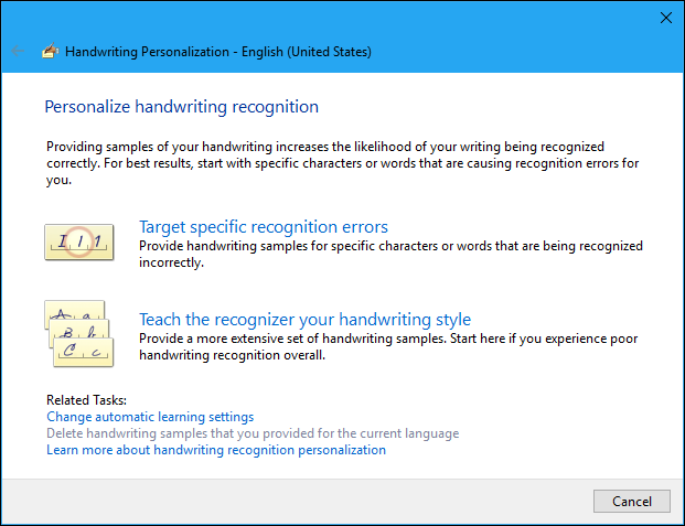 If Youre Not Sure Which To Start With Select Teach The Recognizer Your Handwriting Style And Go Through Various Options