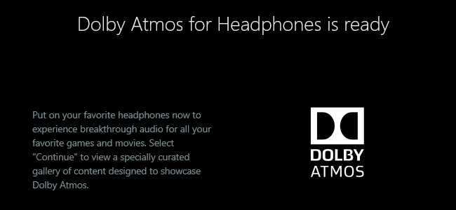How to Use Dolby Atmos Surround Sound on Windows 10