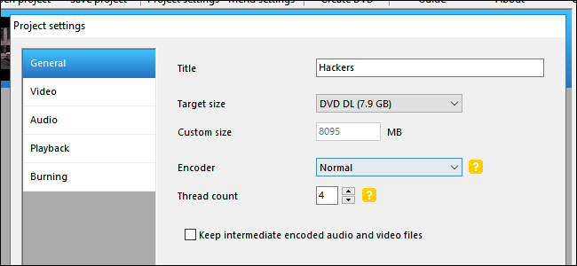 The Best Way To Burn Any Video File Onto A Playable DVD