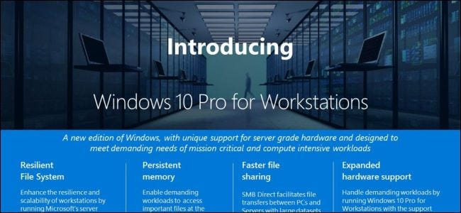 What Is Windows 10 Pro for Workstations, and How Is It