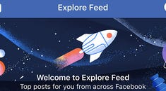 """What Is Facebook's New """"Explore Feed""""?"""