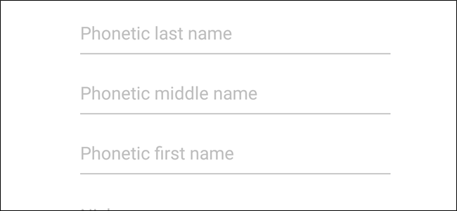 How to Add Phonetic Names to Contacts in Android (So Google