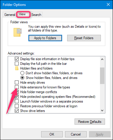 """Open the Folder Options menu on Windows, navigate to the """"View"""" tab, and uncheck the """"Hide extensions for known file types"""" box"""