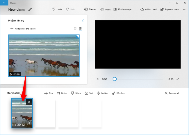 Drag a video from the Project Library to the Storyboard.