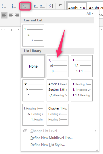 "05fdbd72c04 On the ""Home"" tab of the Ribbon, click the ""Multilevel Lists"" button, and  then click one of the built-in lists types shown on the dropdown menu."