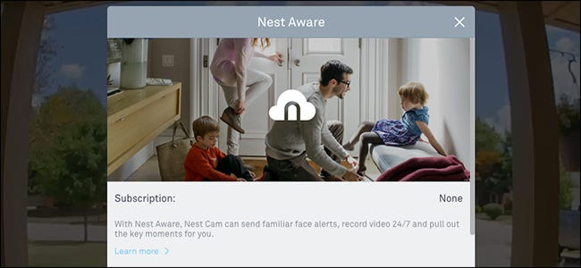 Nest Cameras Are Useless Without a Nest Aware Subscription
