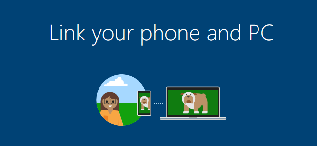All the Ways Windows 10 Works With Android or iPhone