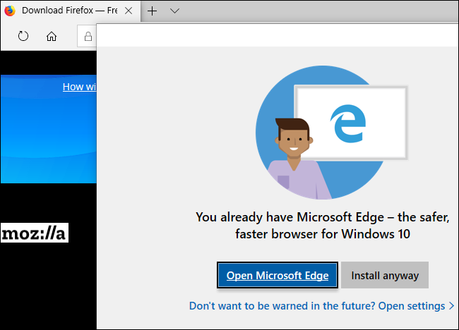 Windows 10 Tries to Push Firefox and Chrome Over the Edge