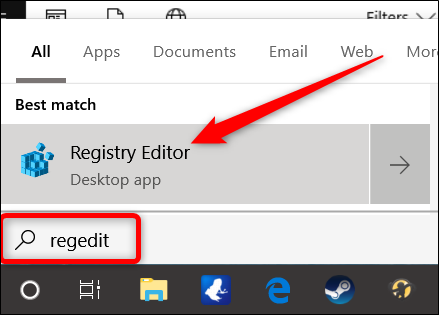 "open the Registry Editor by hitting Start and typing ""regedit."" Press Enter to open the Registry Editor"