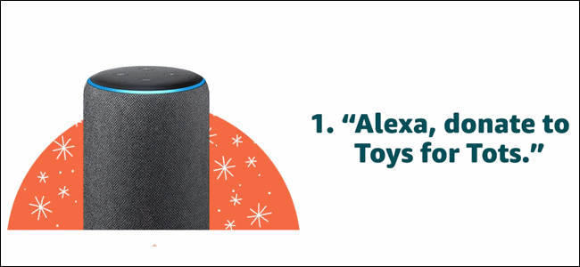 "Super Cool: Spenden Sie an Toys for Tots, indem Sie ""Alexa, Donate to Toys for Tots"" sagen."