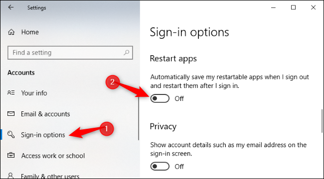 """Select """"Sign-in options"""" and toggle the switch under """"Restart apps"""" to """"Off."""""""