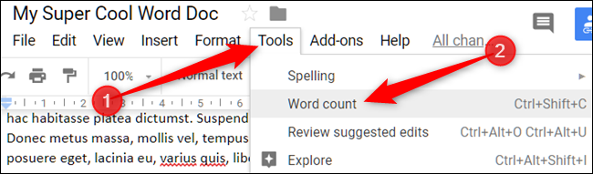 Click Tools, then on Word Count to see a file's word count