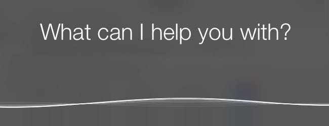 Siri - What can I help you with?