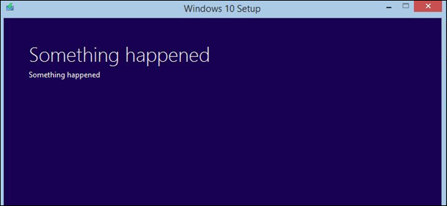 Windows 10's Something Happened message