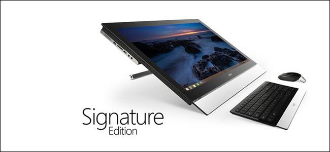 Signature Edition PC