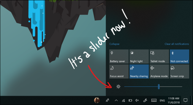 The brightness slider in Windows 10's action center