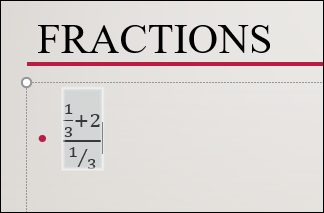 inserted fraction that was drawn