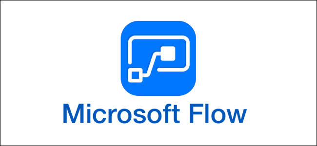 What is Microsoft Flow?