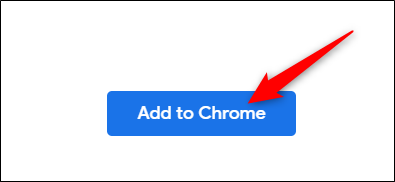 Click Add to Chrome button